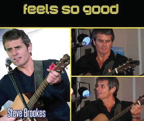 FEELS GOOD? - sure does, especially when Steve Brookes plays it