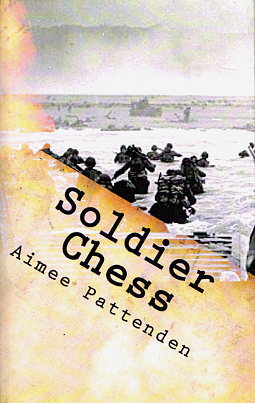 MY NOVEL - Soldier Chess explores the effects of war